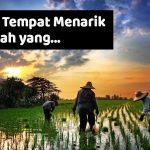 15 Tempat Menarik di Kedah Yang Mesti Dikunjungi