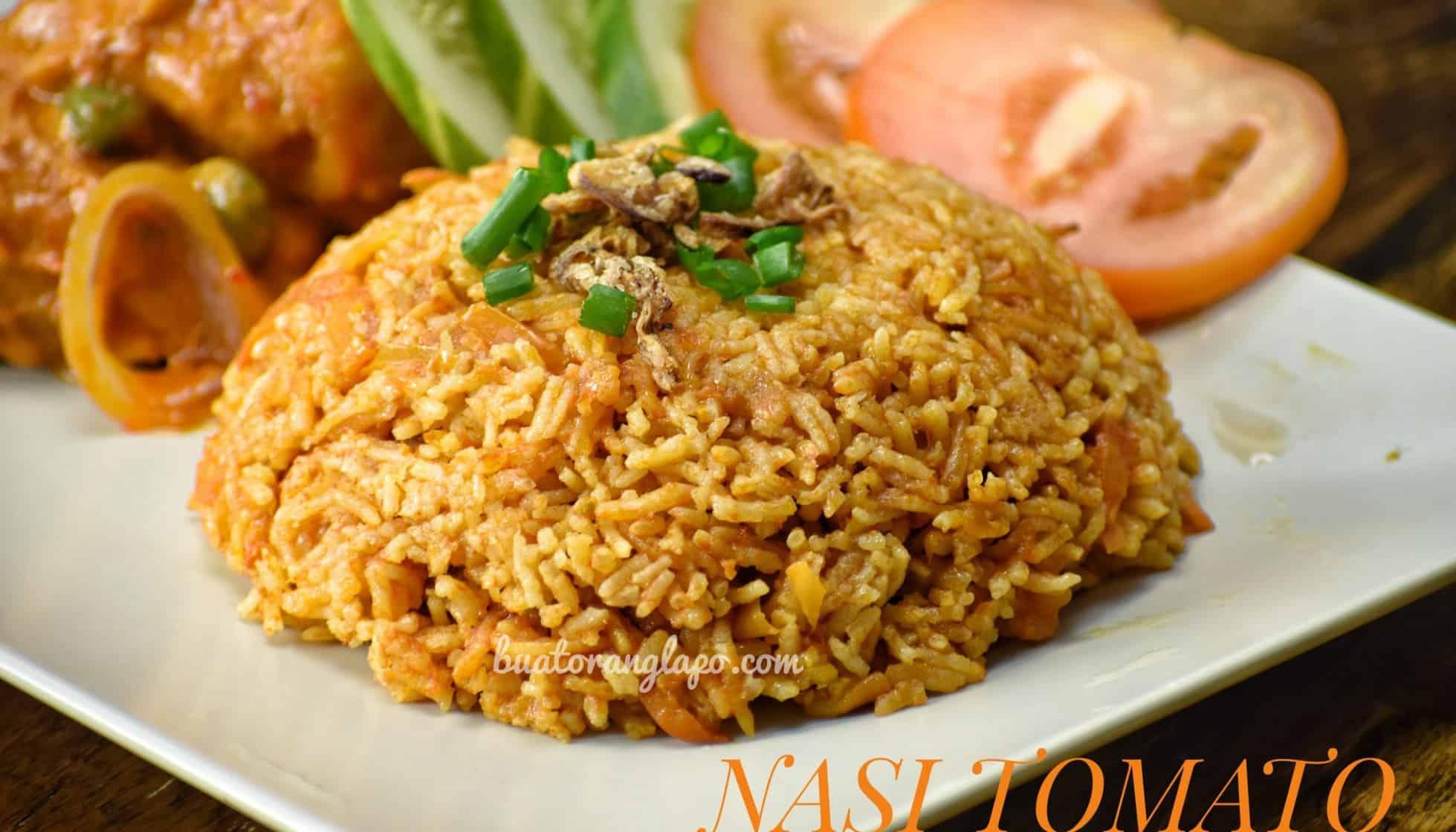 Nasi Tomato Ayam Masak Merah Buat Orang Lapo