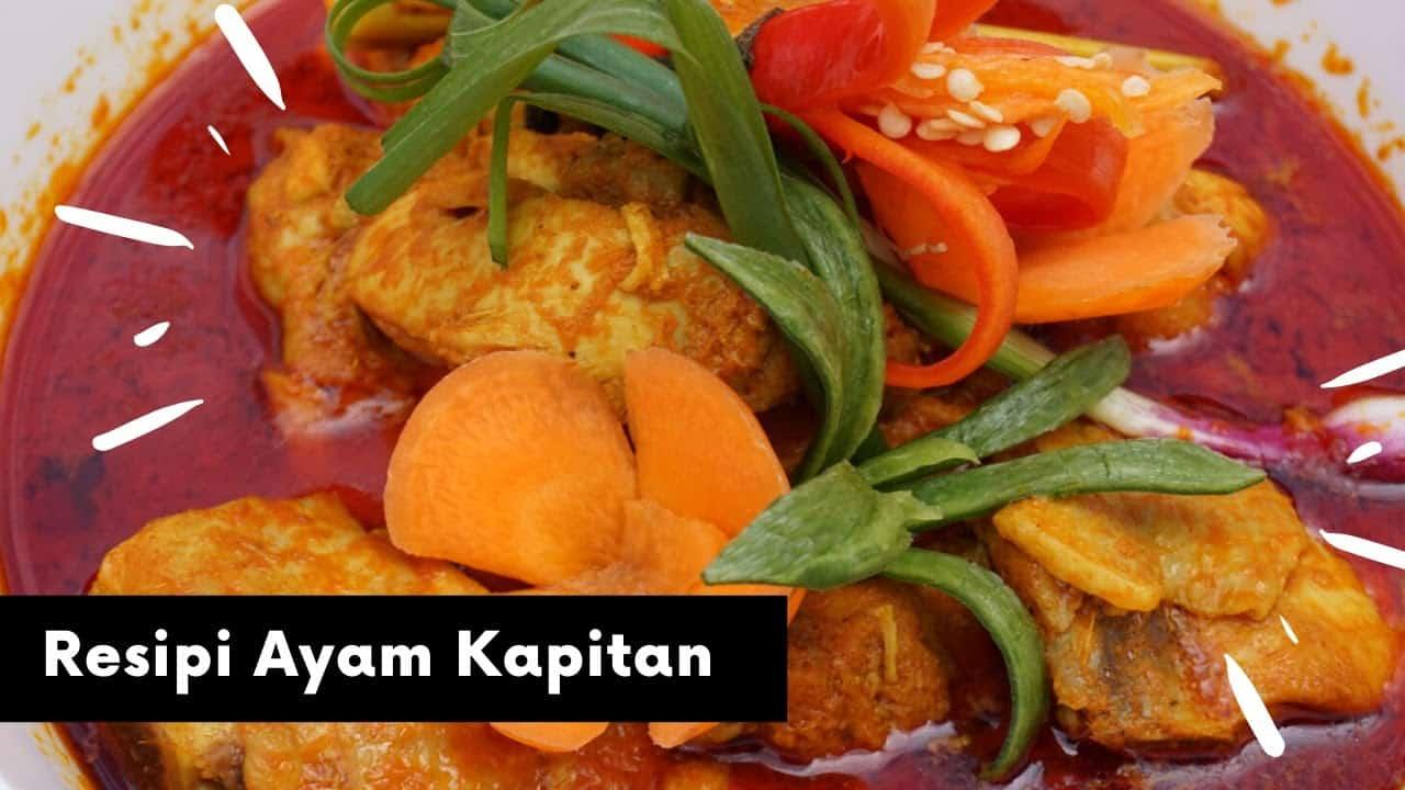 Resepi Ayam Kapitan Che Min